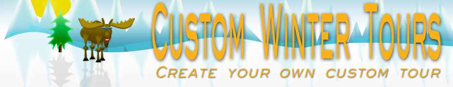 Custom Winter Tours